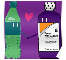 Dirty Soda and Codeine = Lean in Love Poster
