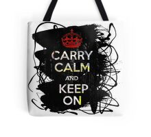 Carry Calm and Keep On Tote Bag