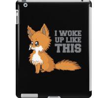 Fox Woke Up Like This iPad Case/Skin