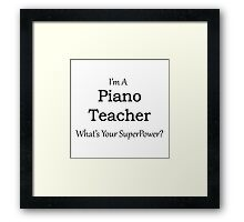 Piano Teacher Framed Print