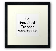 Preschool Teacher Framed Print