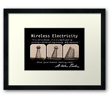 Nikola Tesla - Wireless Electricity Framed Print
