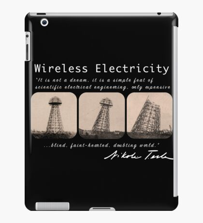 Nikola Tesla - Wireless Electricity iPad Case/Skin