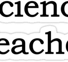 Science Teacher Sticker