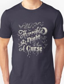 A Horrible Night to Have a Curse Unisex T-Shirt