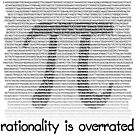 Pi: Rationality is overrated by bmgdesigns