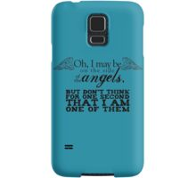 Side of the Angels Samsung Galaxy Case/Skin