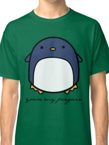 You're My Penguin Classic T-Shirt