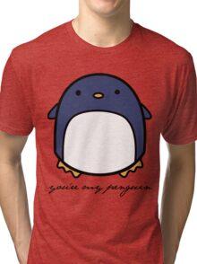 You're My Penguin Tri-blend T-Shirt
