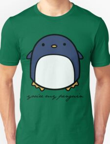 You're My Penguin Unisex T-Shirt