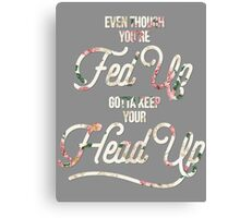 Keep your Head Up - Tupac Floral Canvas Print