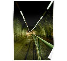 dark, damp, empty tunnel Poster