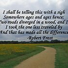 The Road Not Taken by Robert Frost by elishamarie28