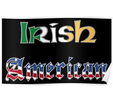 Irish American on Black Background Poster
