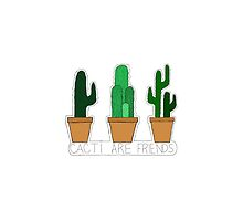 CACTI ARE FRIENDS by Aurora Katherine