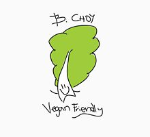 B. Choy (Bok Choy) Vegan Friendly Unisex T-Shirt
