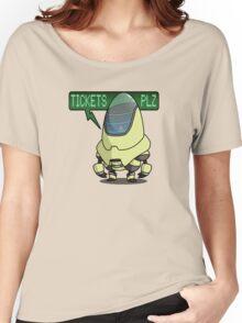 Tickets... Plz? Women's Relaxed Fit T-Shirt