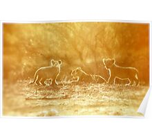 """THE """"THREE"""" LITTLE LION CUBS, a Last light capture - THE LION – Panthera leo Poster"""