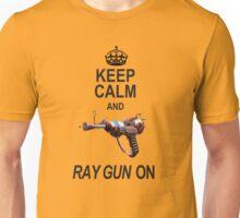 Keep Calm Ray Gun On Unisex T-Shirt