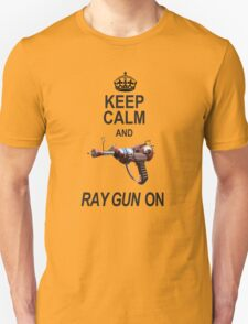 Keep Calm Ray Gun On T-Shirt