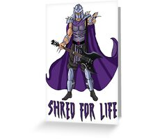 Shred For Life Greeting Card