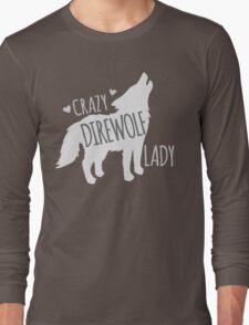 CRAZY Direwolf lady Long Sleeve T-Shirt