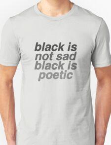 Black Is Poetic Unisex T-Shirt
