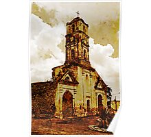 Disused church, Trinidad, Cuba Poster