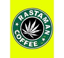 RASTAMAN COFFEE Photographic Print
