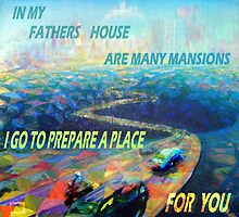 IN MY FATHERS HOUSE ARE MANY MANSIONS by Calgacus