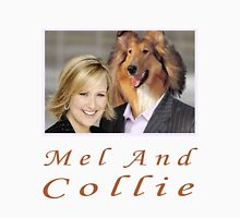 Mel And Collie Unisex T-Shirt