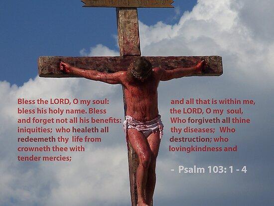 Jesus Christ Crucifixion Redeemer Psalm 103: 1 - 4 Bible verse photograph by Rick Short