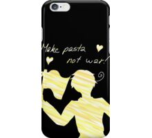 Make Pasta Not War iPhone Case/Skin