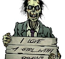 Zombies can love, right? by john hughes