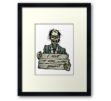Zombies can love, right? Framed Print