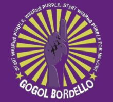 Gogol Bordello - Start Wearing Purple by AdeGee