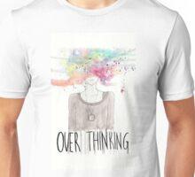 Overthinking Art Design Unisex T-Shirt