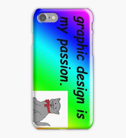 Graphic design is my passion rainbow comic sans iPhone Case/Skin