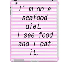 seafood diet. iPad Case/Skin