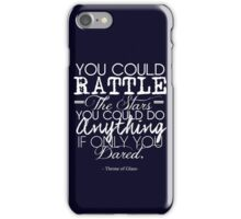 """You could rattle the stars..."" Throne of Glass iPhone Case/Skin"