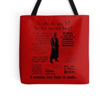Spike in his own words (black) Tote Bag