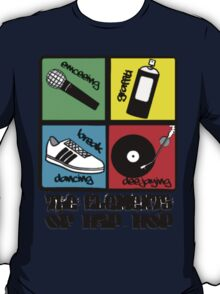 THE 4 ELEMENTS OF HIP-HOP T-Shirt