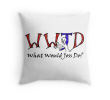 What Would Joss Do? Throw Pillow