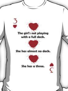 She has a Three T-Shirt