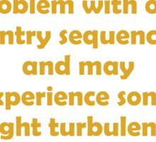 Slight Turbulence Sticker