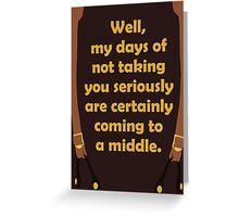 Seriously Mal Greeting Card