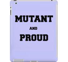 Mutant and Proud iPad Case/Skin