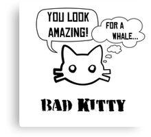 Bad Kitty - Backhand Canvas Print