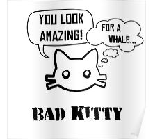 Bad Kitty - Backhand Poster