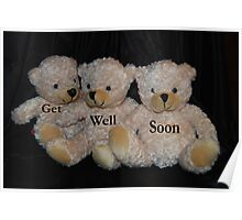 Get Well Soon Bears Poster